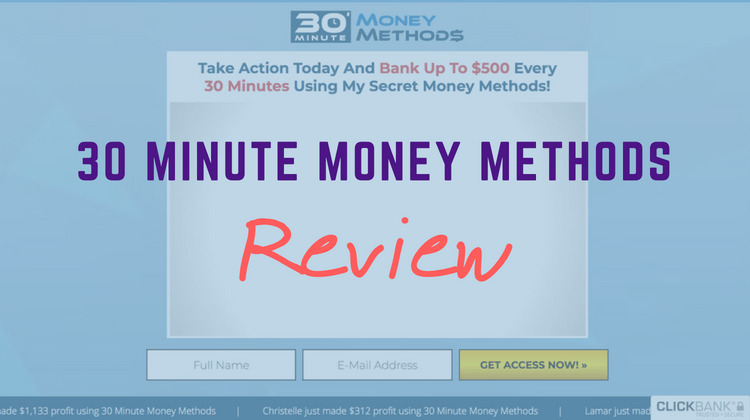30 Minute Money Methods Review