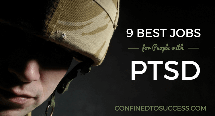 9 Best Jobs For People With PTSD