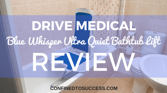 Drive Medical Blue Whisper Ultra Quiet Bathtub Lift Review