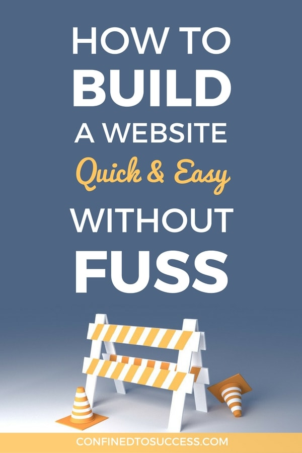 How to build a website quick and easy without fuss Build easy website