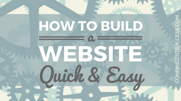 How To Build A Website Quick And Easy Without Fuss