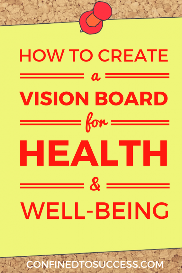 How To Create A Vision Board For Health And Well-Being