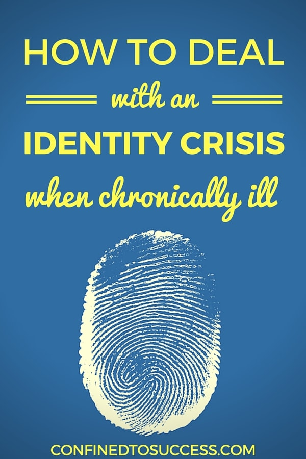 How To Deal With An Identity Crisis When Chronically Ill