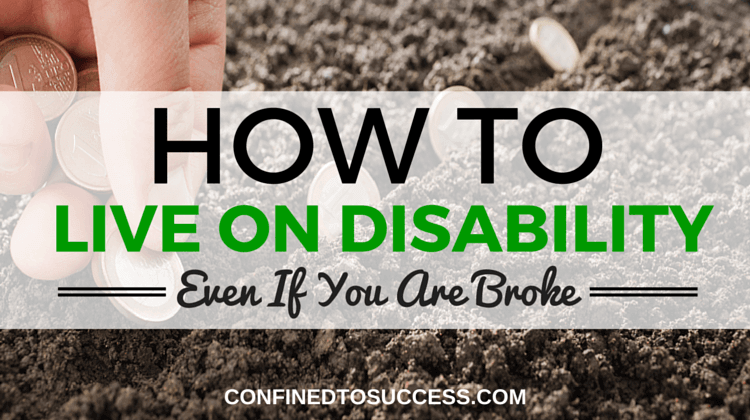 How To Live On Disability Even If You Are Broke