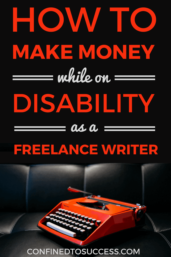 can you earn money while on disability how to make money while on disability as a freelance 7641