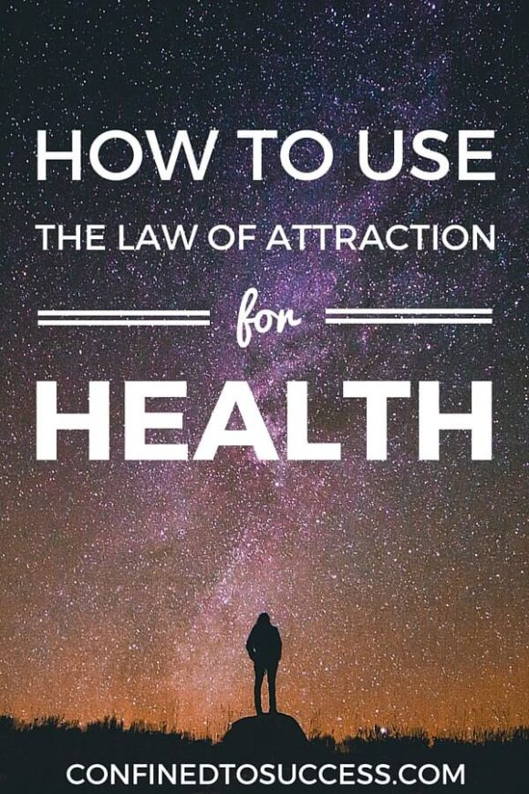 How To Use The Law Of Attraction For Health