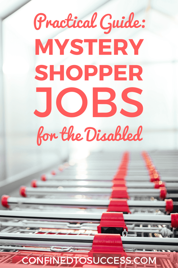 Practical Guide Mystery Shopper Jobs For The Disabled