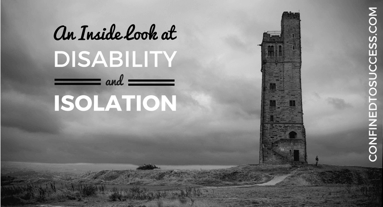An Inside Look At Disability And Isolation