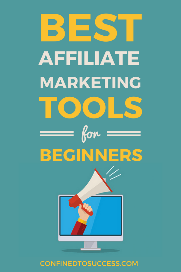 Best Affiliate Marketing Tools For Beginners