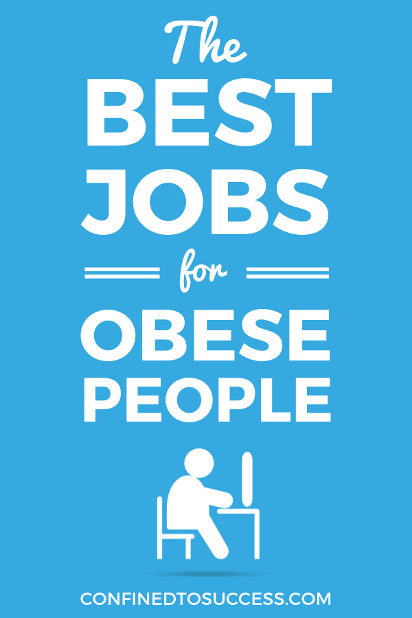 Best Jobs For Obese People