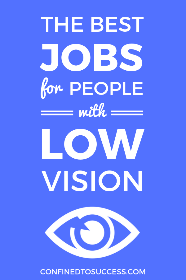Best Jobs For People With Low Vision