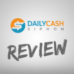 Daily Cash Siphon Review