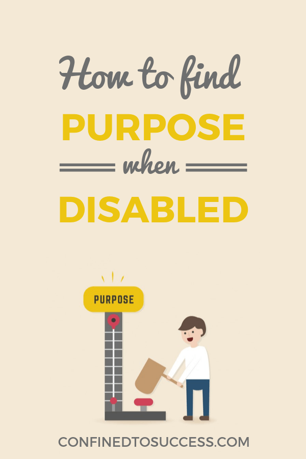 How To Find Purpose When Disabled 2