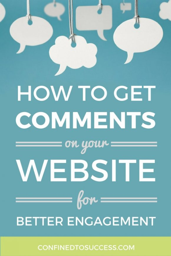 How To Get Comments On Your Website For Better Engagement