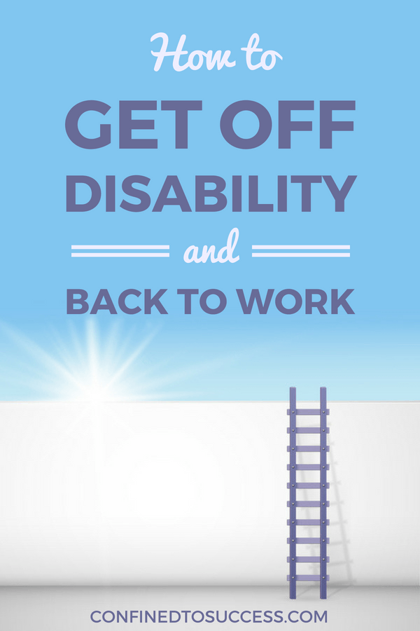 How To Get Off Disability