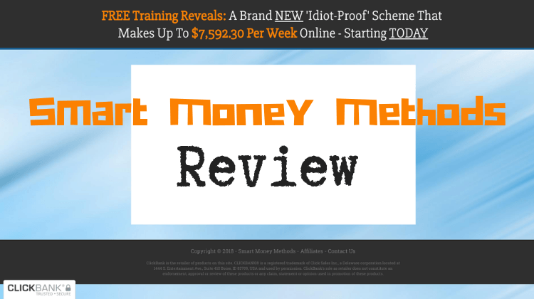 Is Smart Money Methods A Scam?