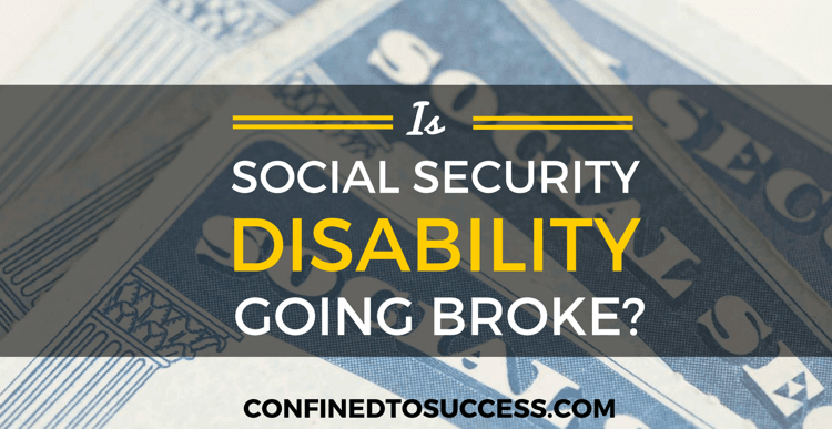 Is Social Security Disability Going Broke?
