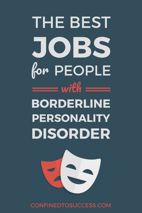 Jobs For People With Borderline Personality Disorder