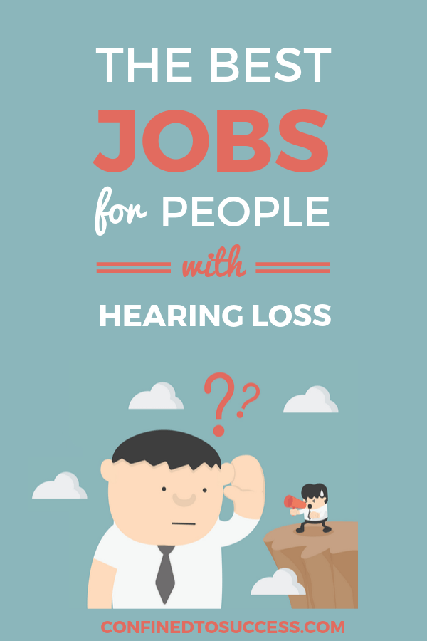 Best Jobs For People With Hearing Loss 2
