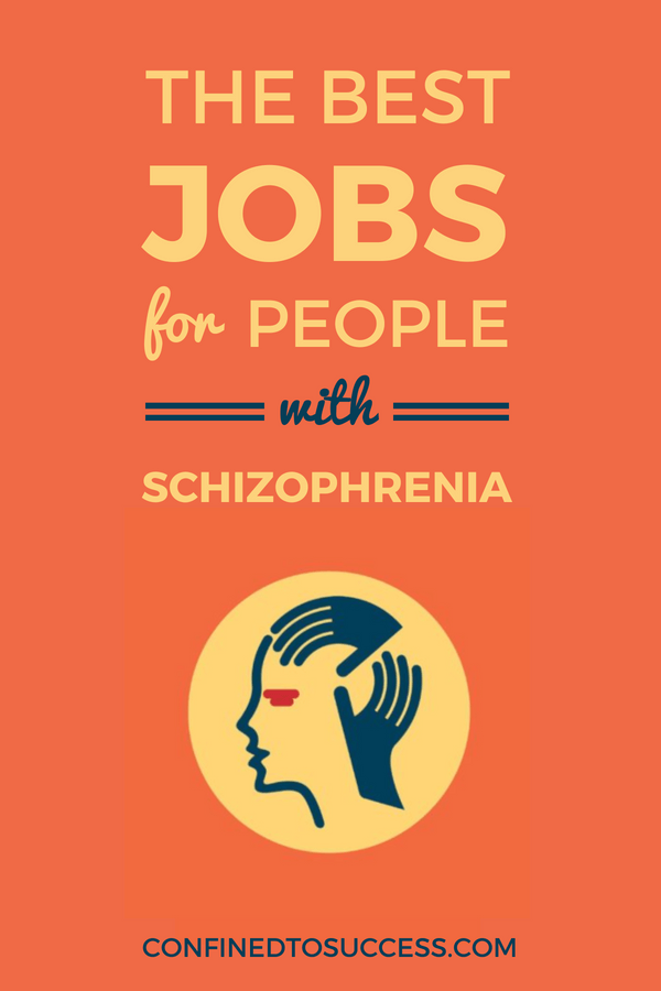 Best Jobs For People With Schizophrenia