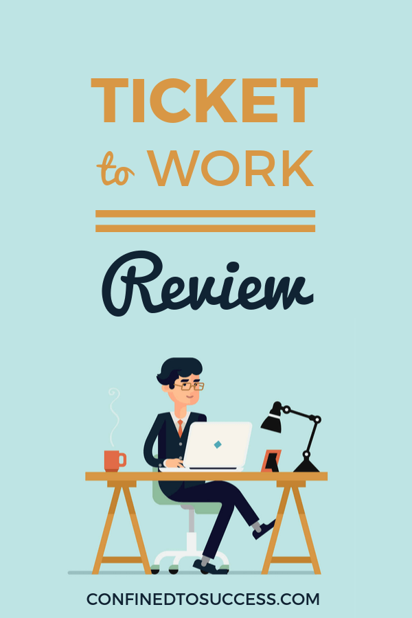 Ticket To Work Review 2