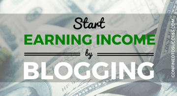 Start Earning Income By Blogging