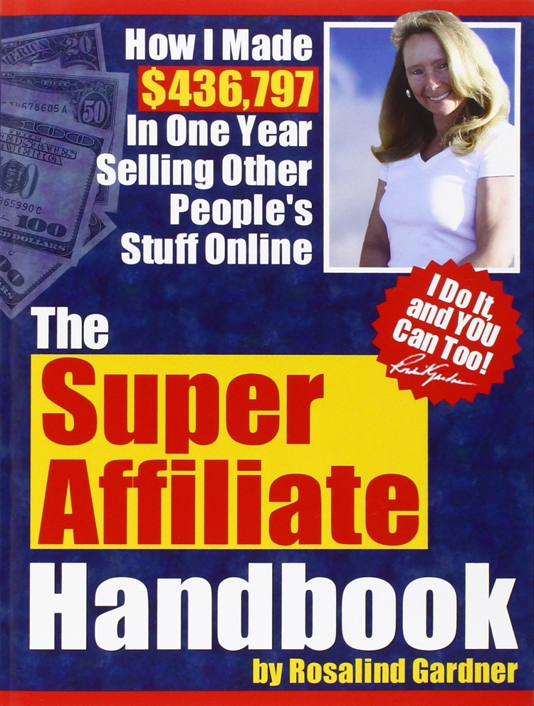 What Is The Super Affiliate Handbook? - Book Cover