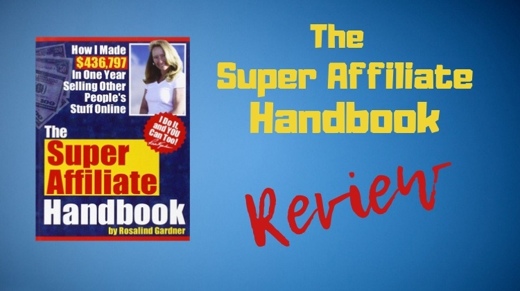 What Is The Super Affiliate Handbook?